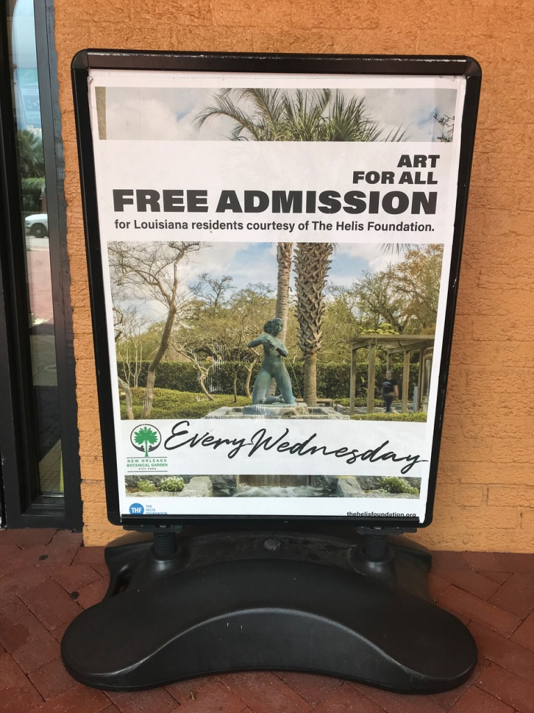 This is a sign that reminds Louisiana residents that admission to the New Orleans Botanical Garden is free every Wednesday.